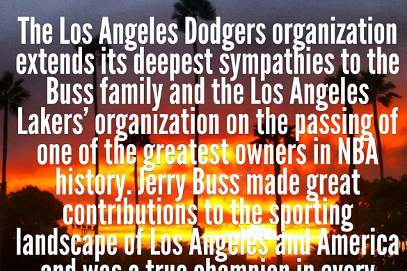 Dodgers Sends Prayers to Lakers for Dr. Buss' Passing