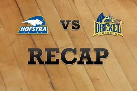 Hofstra vs. Drexel: Recap, Stats, and Box Score