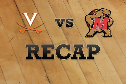 Virginia vs. Maryland: Recap, Stats, and Box Score