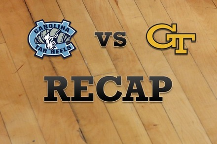 North Carolina vs. Georgia Tech: Recap, Stats, and Box Score