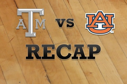 Texas A&M vs. Auburn: Recap, Stats, and Box Score