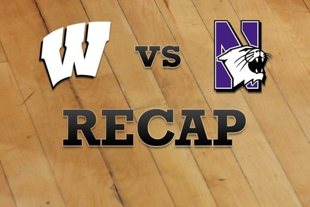 Wisconsin vs. Northwestern: Recap, Stats, and Box Score