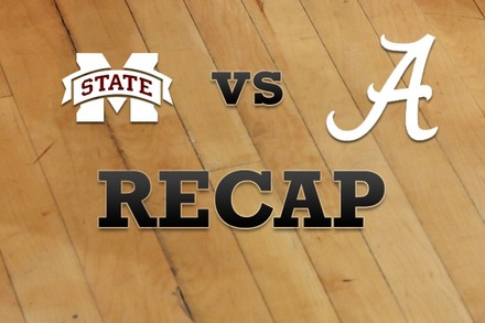 Mississippi State vs. Alabama: Recap, Stats, and Box Score
