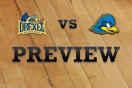 Drexel vs. Delaware: Full Game Preview