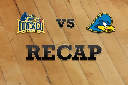 Drexel vs. Delaware: Recap, Stats, and Box Score