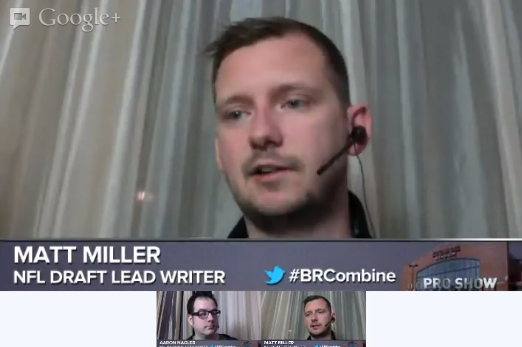 B/R NFL Scouting Combine Day 2 Google+ Hangout