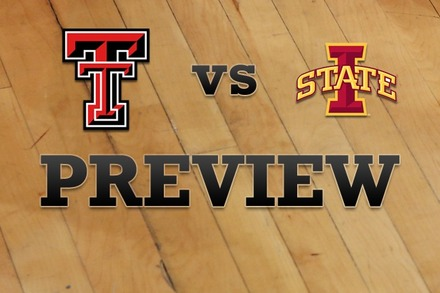 Texas Tech vs. Iowa State: Full Game Preview