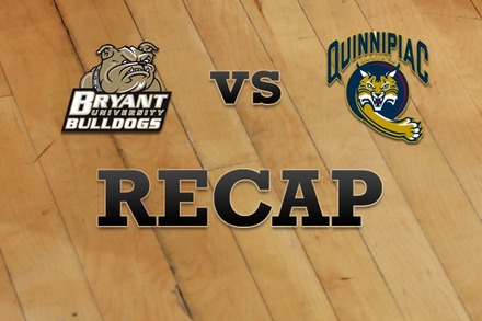 Bryant University vs. Quinnipiac: Recap, Stats, and Box Score
