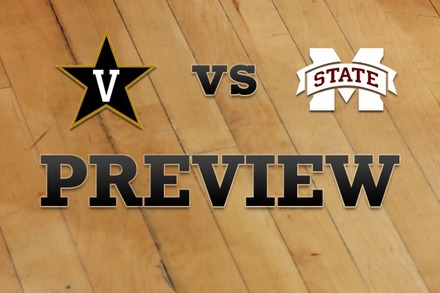 Vanderbilt vs. Mississippi State: Full Game Preview
