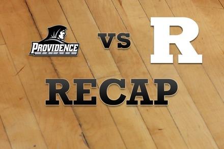 Providence vs. Rutgers: Recap, Stats, and Box Score