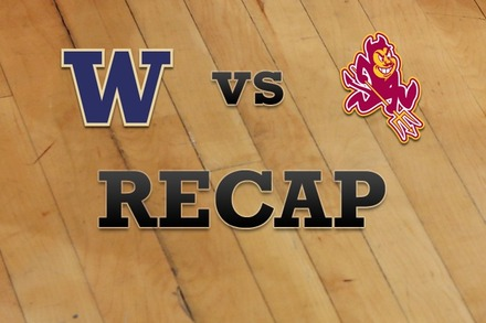 Washington vs. Arizona State: Recap, Stats, and Box Score