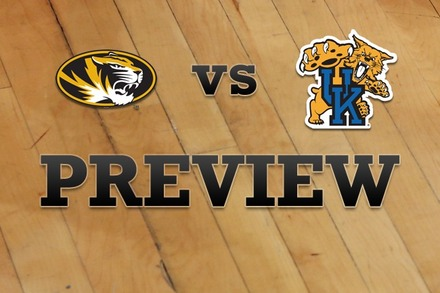 Missouri vs. Kentucky: Full Game Preview