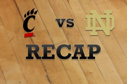Cincinnati vs. Notre Dame: Recap, Stats, and Box Score