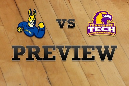 UMKC vs. Tennessee Tech: Full Game Preview