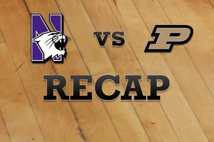 Northwestern vs. Purdue: Recap, Stats, and Box Score