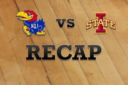 Kansas vs. Iowa State: Recap, Stats, and Box Score