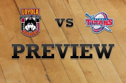Loyola (IL) vs. Detroit: Full Game Preview