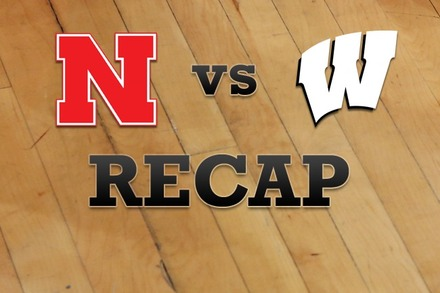 Nebraska vs. Wisconsin: Recap, Stats, and Box Score