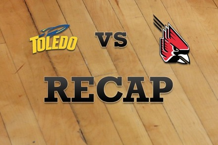 Toledo vs. Ball State: Recap, Stats, and Box Score