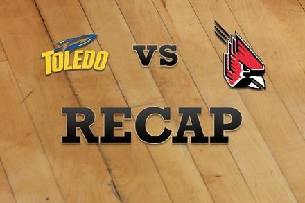 Toledo vs. Ball State: Recap, Stats, and Box Score