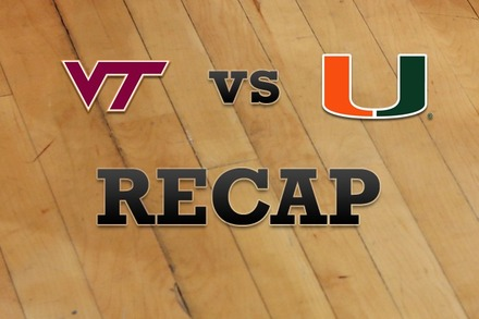 Virginia Tech vs. Miami: Recap, Stats, and Box Score