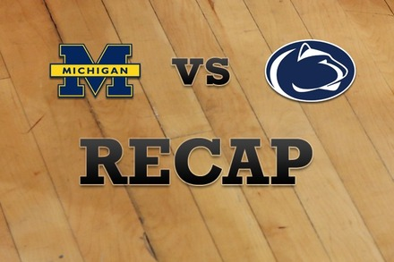 Michigan vs. Penn State: Recap, Stats, and Box Score
