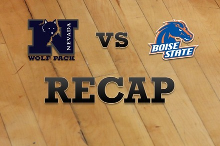 Nevada vs. Boise State: Recap, Stats, and Box Score