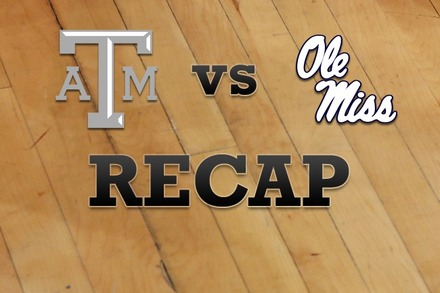 Texas A&M vs. Mississippi: Recap, Stats, and Box Score