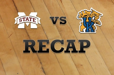 Mississippi State vs. Kentucky: Recap, Stats, and Box Score