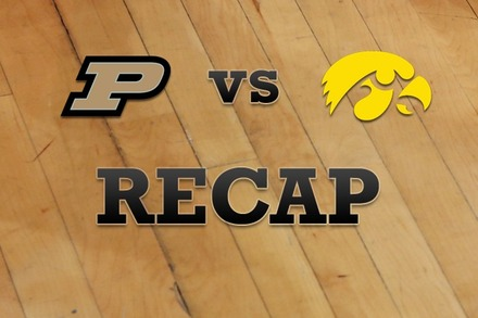 Purdue vs. Iowa: Recap, Stats, and Box Score