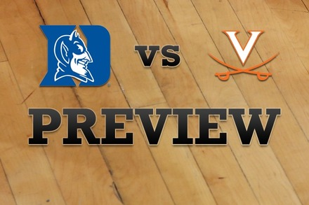 Duke vs. Virginia: Full Game Preview