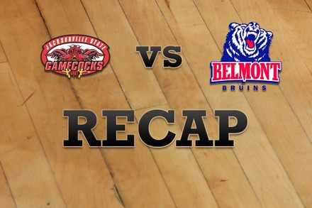 Jacksonville State vs. Belmont: Recap, Stats, and Box Score