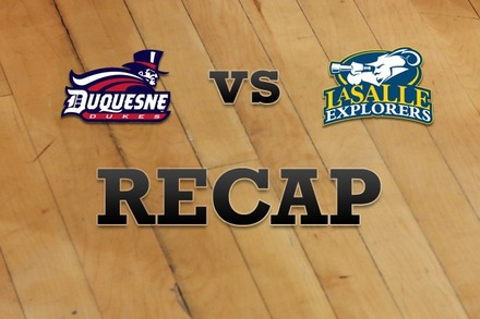 Duquesne vs. La Salle: Recap, Stats, and Box Score