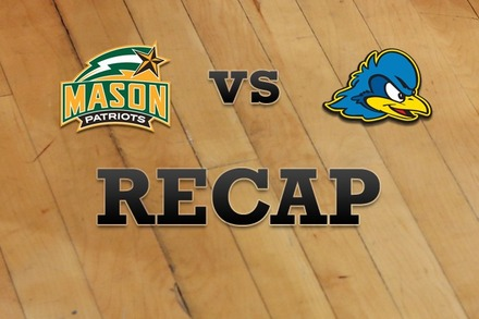 George Mason vs. Delaware: Recap, Stats, and Box Score