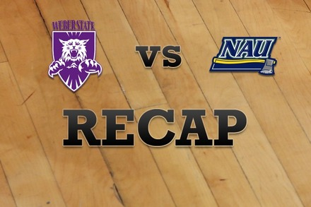 Weber State vs. Northern Arizona: Recap, Stats, and Box Score