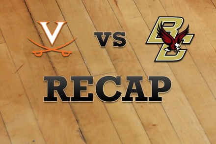 Virginia vs. Boston College: Recap, Stats, and Box Score