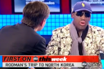Rodman Speaks on North Korea Trip