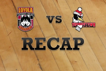 Loyola (IL) vs. Youngstown State: Recap, Stats, and Box Score