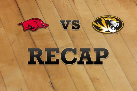 Arkansas vs. Missouri: Recap, Stats, and Box Score