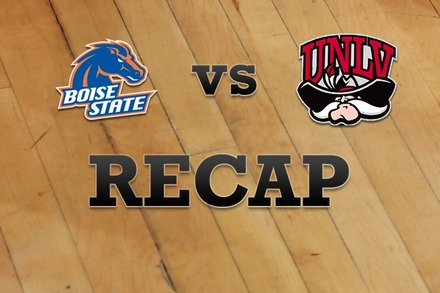 Boise State vs. UNLV: Recap, Stats, and Box Score