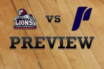 Loyola Marymount vs. Portland: Full Game Preview