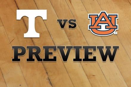 Tennessee vs. Auburn: Full Game Preview