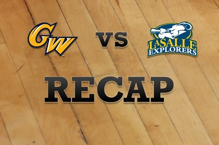 George Washington vs. La Salle: Recap, Stats, and Box Score