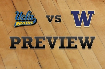 UCLA vs. Washington: Full Game Preview