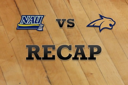 Northern Arizona vs. Montana State: Recap, Stats, and Box Score