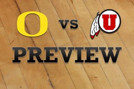 Oregon vs. Utah: Full Game Preview