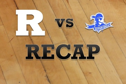 Rutgers vs. Seton Hall: Recap, Stats, and Box Score