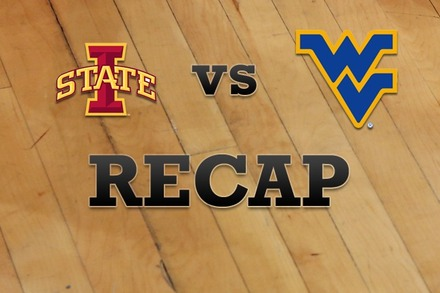Iowa State vs. West Virginia: Recap, Stats, and Box Score