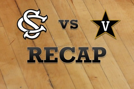 South Carolina vs. Vanderbilt: Recap, Stats, and Box Score