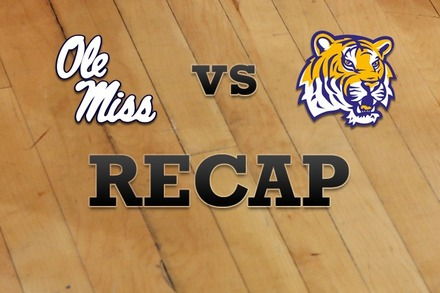 Mississippi vs. LSU: Recap, Stats, and Box Score
